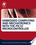 Embedded Computing And Mechatronics With The Pic32 Microcontroller Book PDF