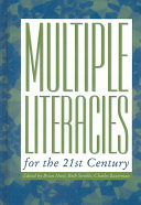 Multiple Literacies For The 21st Century Book PDF