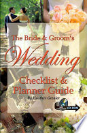 The Bride And Groom S Wedding Checklist And Planner Guide Book