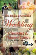 The Bride and Groom's Wedding Checklist and Planner Guide