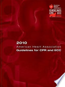 2010 American Heart Association Guidelines for CPR and ECC