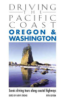 Driving the Pacific Coast Oregon and Washington Book PDF