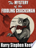 The Mystery of the Fiddling Cracksman
