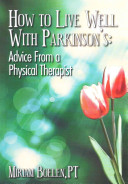 How To Live Well With Parkinson S