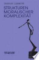 Strukturen moralischer Komplexität