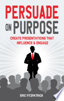 Persuade on Purpose