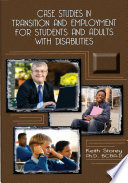 Case Studies in Transition and Employment for Students and Adults with Disabilities