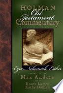 Holman Old Testament Commentary   Ezra  Nehemiah  Esther Book
