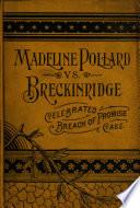 The Celebrated Trial  Madeline Pollard Vs  Breckinridge