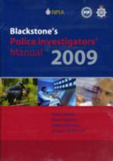 Blackstone's Police Investigators' Manual and Workbook 2009