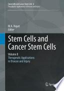 Stem Cells and Cancer Stem Cells  Volume 8