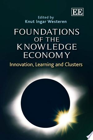 Download Foundations of the Knowledge Economy online Books - godinez books