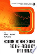 Econometric Forecasting and High frequency Data Analysis