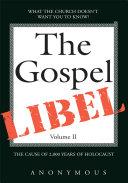 The Gospel Libel Volume Ii