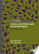 Carers Care Homes And The British Media
