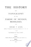 The History and Topography of     Hendon  Middlesex     Book