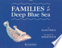 Families of the Deep Blue Sea Book
