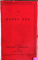 "The Honey-Bee. Reprinted from the ""Quarterly Review."""