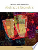 Art Quilts International  : Abstract and Geometric