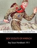 Boy Scouts Handbook   the Original Classic Edition