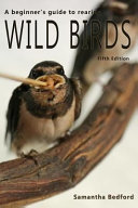 A Beginner s Guide to Rearing Wild Birds   Fifth Edition