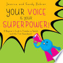 Your Voice is Your Superpower