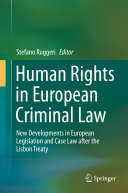 Human Rights in European Criminal Law