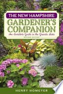 The New Hampshire Gardener s Companion