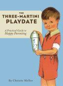 The Three-Martini Playdate ebook