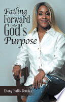 Failing Forward into God's Purpose