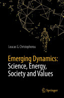 Emerging Dynamics  Science  Energy  Society and Values