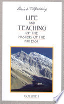 Life and Teaching of the Masters of the Far East  Vol  1