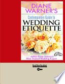 Diane Warner's Contemporary Guide to Wedding Etiquette Pdf/ePub eBook