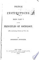 The Principles of Sociology  pt  1  The data of sociology   pt  2  The inductions of sociology   pt  3  The domestic relations  1882