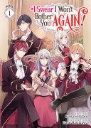 I Swear I Won't Bother You Again! (Light Novel) Vol. 1 Pdf