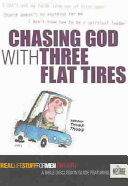 Chasing God with Three Flat Tires Book
