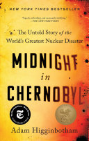 Midnight In Chernobyl The Untold Story Of The Worlds Greatest Nuclear Disaster Pdf/ePub eBook