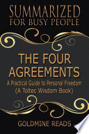 THE FOUR AGREEMENTS - Summarized for Busy People Pdf/ePub eBook