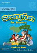 Storyfun for Starters, Movers, Flyers / Starters. Student's Book