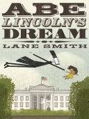 Abe Lincoln's Dream Pdf/ePub eBook