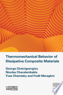 Thermomechanical Behavior of Dissipative Composite Materials Book