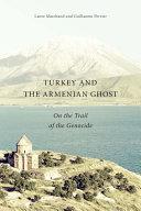Turkey and the Armenian Ghost [Pdf/ePub] eBook