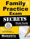 Family Practice Exam Secrets Study Guide