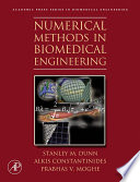 """Numerical Methods in Biomedical Engineering"" by Stanley Dunn, Alkis Constantinides, Prabhas V. Moghe"