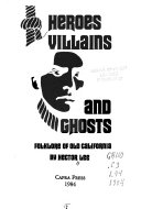 Heroes  Villains  and Ghosts Book