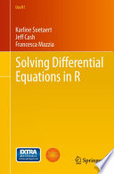 """Solving Differential Equations in R"" by Karline Soetaert, Jeff Cash, Francesca Mazzia"