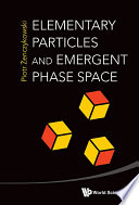 Elementary Particles and Emergent Phase Space