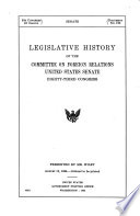 Legislative History of the Committee on Foreign Relations, United States Senate