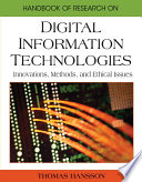 Handbook Of Research On Digital Information Technologies Innovations Methods And Ethical Issues Book PDF