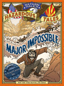 Major Impossible (Nathan Hale's Hazardous Tales #9) [Pdf/ePub] eBook
